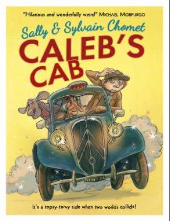 Caleb's Cab by Sally Chomet & Sylvain Chomet