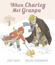 Charley Boy and Granpa by Amy Hest & Helen Oxenbury