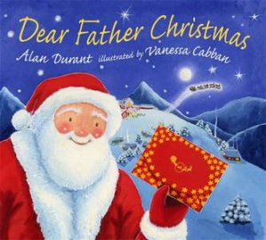 Dear Father Christmas by Alan Durant & Vanessa Cabban