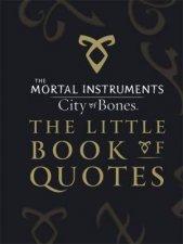 City of Bones Little Book of Quotes