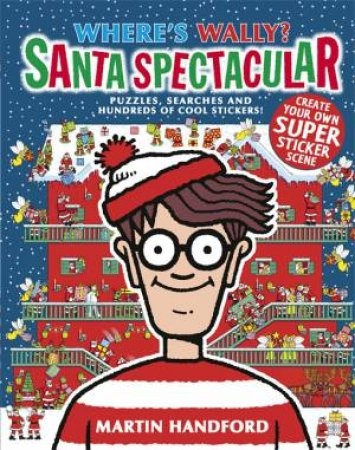Where's Wally? Santa Spectacular by Martin Handford