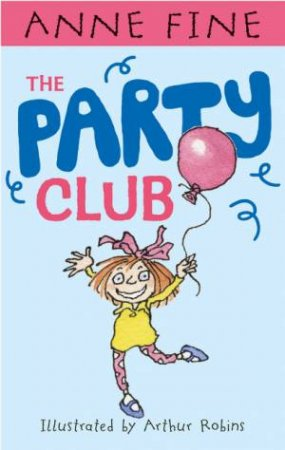 The Party Club by Anne Fine