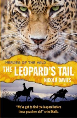 Heroes of the Wild 06: The Leopard's Tail