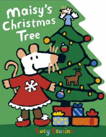 Maisy's Christmas Tree Shaped Board Book by Lucy Cousins