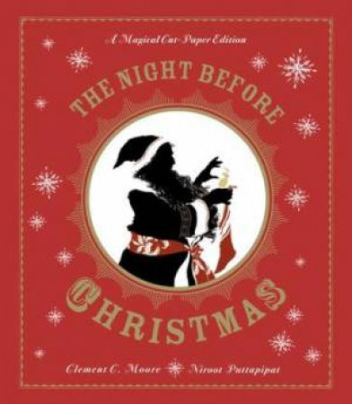 The Night Before Christmas: A Magical Pop-up Edition by Clement C. Moore & Niroot Puttapipat