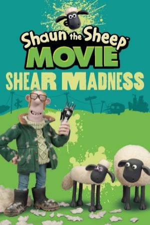 Shaun the Sheep Movie - Shear Madness by Various