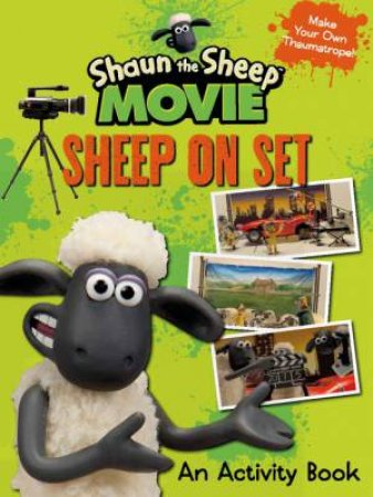 Shaun the Sheep Movie - Sheep on Set Activity Book by Various