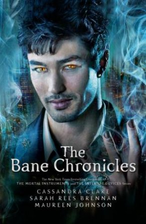 The Bane Chronicles - Illustrated Ed.