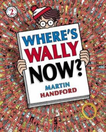 Where's Wally? Now by Martin Handford