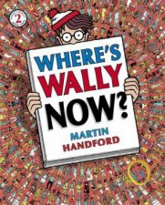 Where's Wally? Now by Martin Hanford
