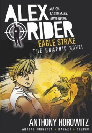 Alex Rider: Eagle Strike Graphic Novel