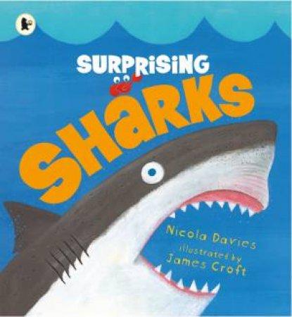 Surprising Sharks by Nicola Davies & James Croft