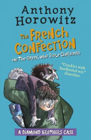 The Diamond Brothers 04 And 07 Bind-Up: The French Confection And The Greek Who Stole Christmas