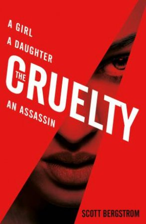 The Cruelty by Scott Bergstrom