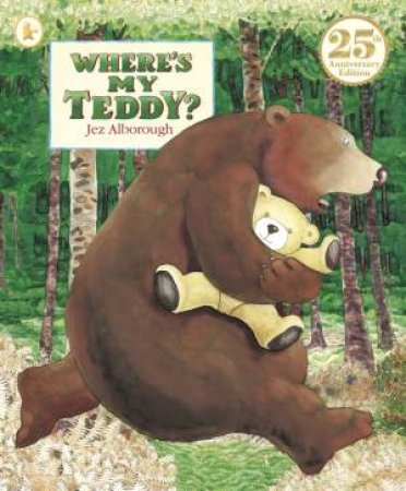 Where's My Teddy? 25th Anniversary Edition