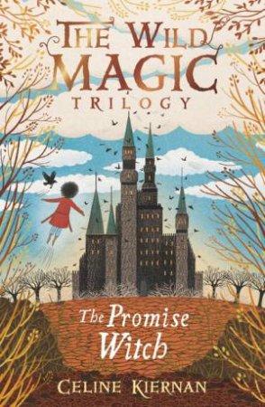 The Promise Witch by Celine Kiernan & Jessica Courtney-Tickle