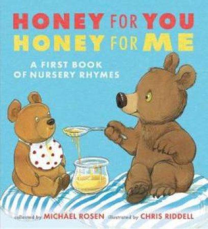 Honey For You, Honey For Me