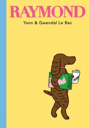 Raymond by Yann and Gwendal Le Bec