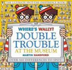 Wheres Wally Double Trouble At The Museum The Ultimate SpotThe Difference Book