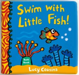 Swim With Little Fish! Bath Book