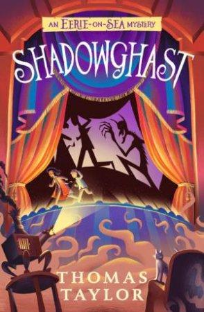 Shadowghast by Thomas Taylor
