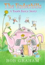 The Underhills A Tooth Fairy Story