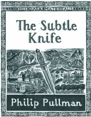 The Subtle Knife, Collectors Edition by Philip Pullman