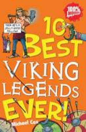 10 Best Viking Legends Ever! by Michael Cox