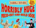 Horrible Histories Horribly Huge PressOutandBuild Book