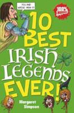 10 Best Irish Legends Ever! by Margaret Simpson