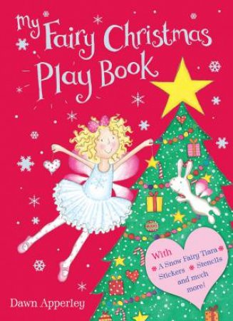 My Fairy Christmas Play Book by Dawn Apperley