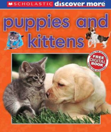 Discover More: Puppies and Kittens by Penny Arlon