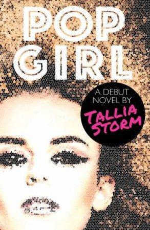 Tallia Storm: Pop Girl