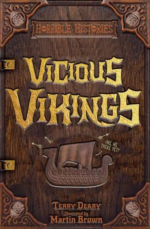 Horrible Histories: Vicious Vikings by Terry Deary