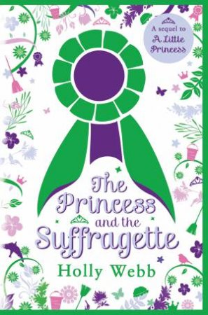 Princess And The Suffragette: Sequel To A Little Princess