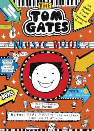 Tom Gates: The Music Book by Liz Pichon