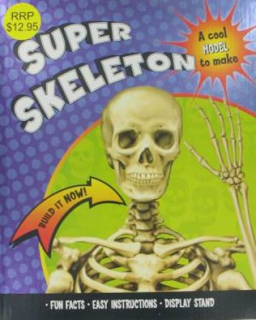 Super Skeleton: Build it Now by Various