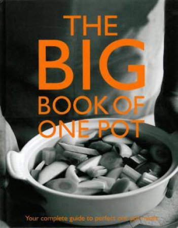 Big Book of One Pot by Various