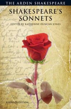 The Arden Shakespeare: Shakespeare's Sonnets