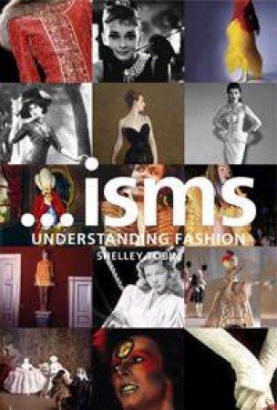 ...isms: Understanding Fashion by Mairi Mackenzie