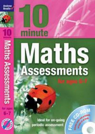 10 Minute Maths Assessments: for ages 6-7 (plus audio CD) by Andrew Brodie