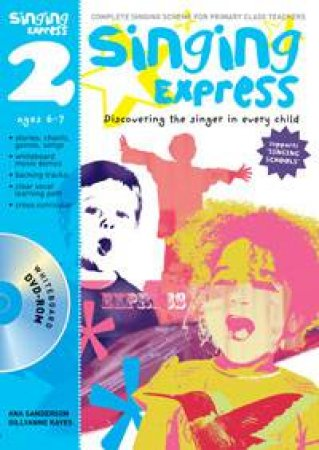 Singing Express 2 plus DVD-ROM by Ana Sanderson & Gillyanne Kayes