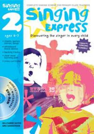 Singing Express Songbook 2 + CD by Ana Sanderson & Gillyanne Kayes