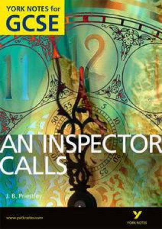 An Inspector Calls: York Notes for GCSE by John Scicluna
