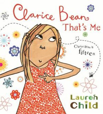 Clarice Bean: That's Me - Anniversary Ed. by Lauren Child