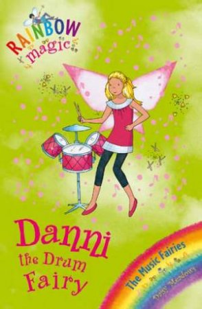 Rainbow Magic:Music Fairies:67:Danni Drum Fairy