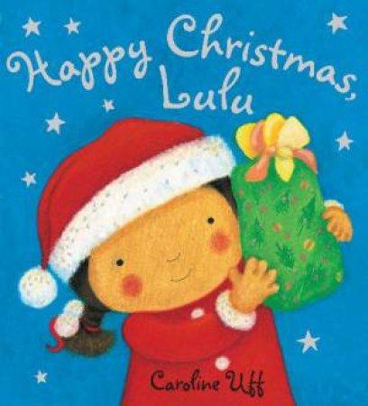 Happy Birthday Lulu, New Ed by Caroline Uff