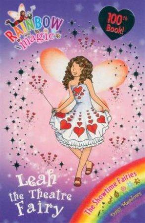 The Showtime Fairies: Leah the Theatre Fairy