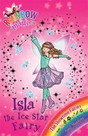 The Showtime Fairies: Isla the Ice Star Fairy