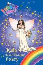 Rainbow Magic Kate the Royal Wedding Fairy